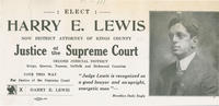 Kings county district attorney Harry E. Lewis for Supreme Court justice
