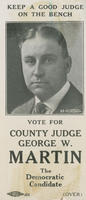 Re-elect George W. Martin as county judge