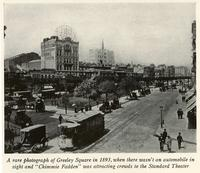 "A rare photograph of Greeley Square in 1893, when there wasn't an automobile in sight and ""Chimmie Fadden"" was attracting crowds to the Standard Theater."