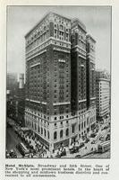Hotel McAlpin, Broadway and 34th Street. One of New York's most prominent hotels. In the heart of the shopping and midtown business districts and convenient to all amusements.