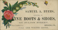 Samuel A. Byers, Dealer in Fine Boots and Shoes