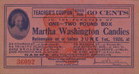 Teacher's Coupon Good for 60 Cents in the Purchase of Martha Washington Candies