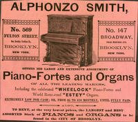 Alphonzo Smith Offers His Large and Extensive Assortment of Piano-Fortes and Organs of All the Leading Makers