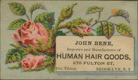 John Bene, Importer and Manufacturer of Human Hair Goods.