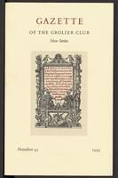 Gazette of the Grolier Club New Series No. 45