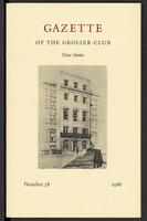 Gazette of the Grolier Club New Series No. 38