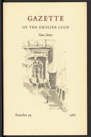 Gazette of the Grolier Club New Series No. 39