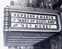 "Close-up of marquee of the Tivoli Theatre, 839 Eighth Avenue between 50th and 51st Streets, advertising Katharine Hepburn and Frederic March in """"Mary of Scotland"""" and """"Hot Money, [1937?]."