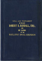 Will and Testament of Captain Robert Randall and By-laws of Sailors' Snug Harbor