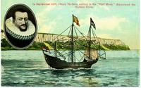 "In September 1609, Henry Hudson, sailing in the ""Half Moon,"" discovered the Hudson River. [front caption] (1front) [h0149ac1]"