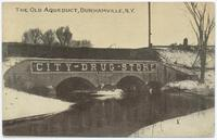 The Old Aqueduct, Durhamville, N.Y. [front caption] (1front) [e0569ac1]