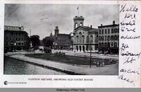CLINTON SQUARE, SHOWING OLD COURT HOUSE [front caption] (1front) [e0337ac1]
