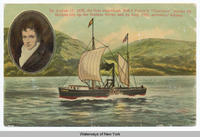 "ON AUGUST 17, 1808, THE FIRST STEAMBOAT, ROB'T FULTON 'S ""CLERMONT"" STARTED ITS FAMOUS TRIP UP THE HUDSON RIVER, AND ON AUG. 19, ARRIVED AT ALBANY [front caption] (1front) [h0002ac1]"