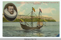 "In September 1609, Henry Hudson, sailing in the ""Half Moon,"" discovered the Hudson River. [front caption] (1front) [h0006ac1]"