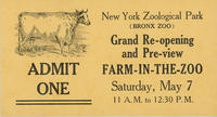Admission ticket for grand re-opening of the Farm-in-the-Zoo exhibit