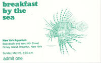 Admission ticket to Breakfast by the Sea event, May 23, 1982, New York Aquarium
