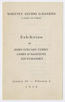 Exhibition by John Steuart Curry, James D'Agostino, Loutchansky : January 28-February 8, 1930