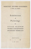Exhibition of paintings by Lucile Blanch, Ward Lockwood, Herbert Morgan :  January 3-23, 1930