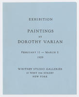 Paintings by Dorothy Varian : exhibition, February 11-March 2, 1929