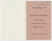 Exhibition of paintings by Gertrude Tiemer, Caroline Speare Rohland, Georgina Klitgaard : December 20th-January 7th, 1928