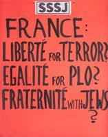 France: Liberté for terror? Egalité for PLO? Fraternité with Jews?