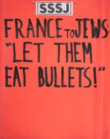 "France to Jews: ""Let them eat bullets!"""