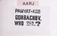 Pamyat = KGB; Gorbachev, who are you with?