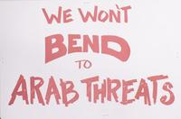 We won't bend to Arab threats