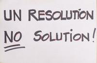 UN resolution no solution!